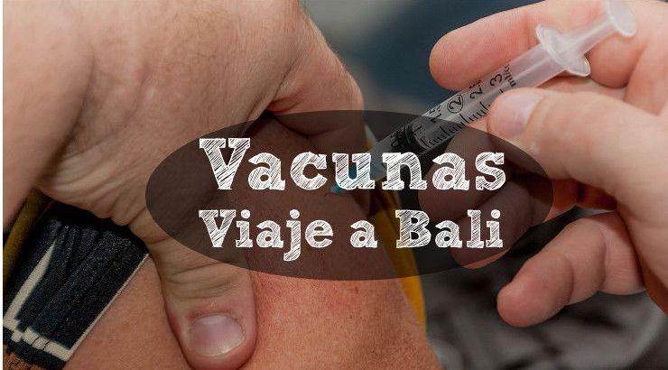 vacunas-para-viajar-a-bali-indonesia