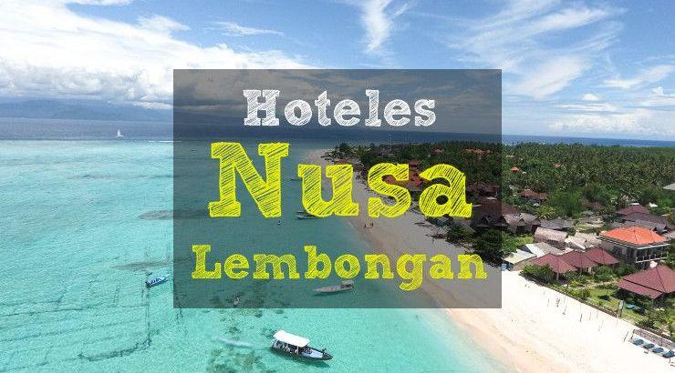 Los mejores hoteles Nusa Lembongan