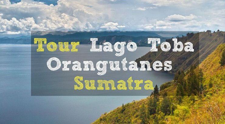 Excursion Sumatra en espanol