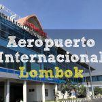 Aeropuerto Internacional de Lombok (2020)
