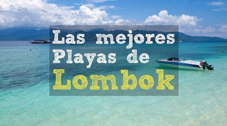 Las mejores playas de Lombok