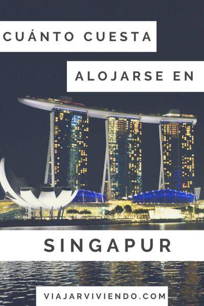 cuanto cuesta alojarse en Singapur