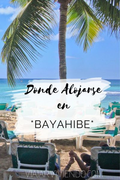 donde alojarse en bayahibe