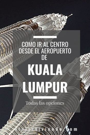 ir del aeropuerto kuala lumpur al centro