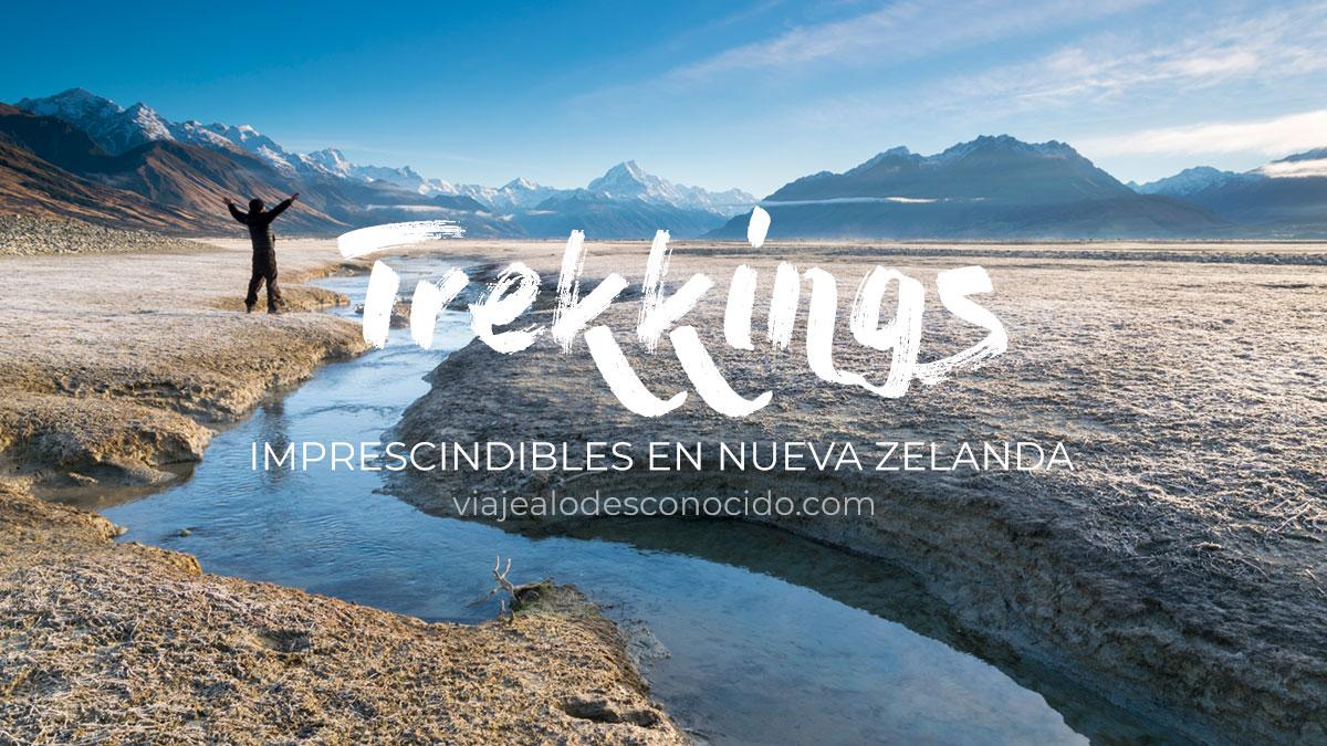 Trekkings imprescindibles en Nueva Zelanda