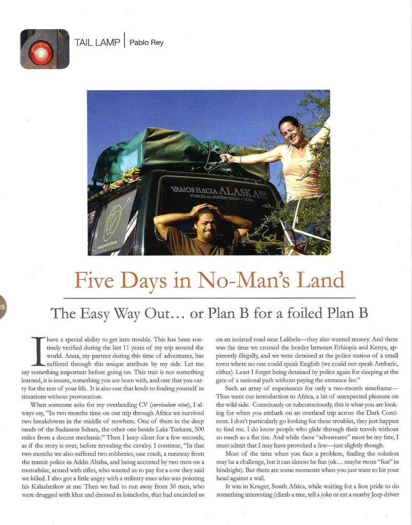 Five days in no-man´s land. Pablo Rey, Around the World in 10 Years. Story for Overland Journal Magazine