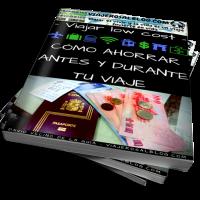 Viajar low cost: cómo ahorrar antes y durante tu viaje - eBook Gratis - David Vecino ViajerosAlBlog.com