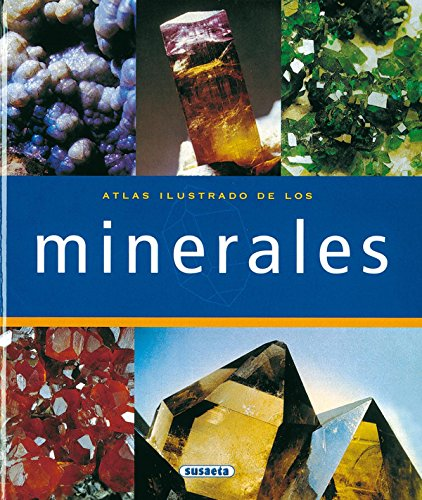 Atlas Ilustrado de los minerales/ Illustrated Atlas of Minerals (Spanish Edition) 4