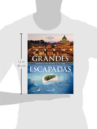 Grandes Escapadas (Viaje y Aventura) 1