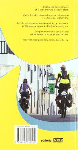 La Vía de la Plata.: Incluye el Camino de Santiago del Sur desde Sevilla (Guias Del Viajero) 1