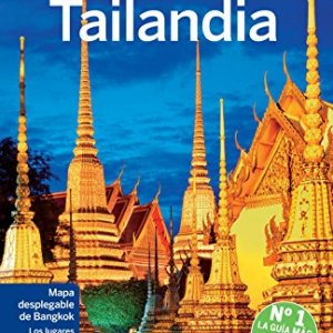 Lonely Planet Tailandia (Travel Guide) (Spanish Edition) 3