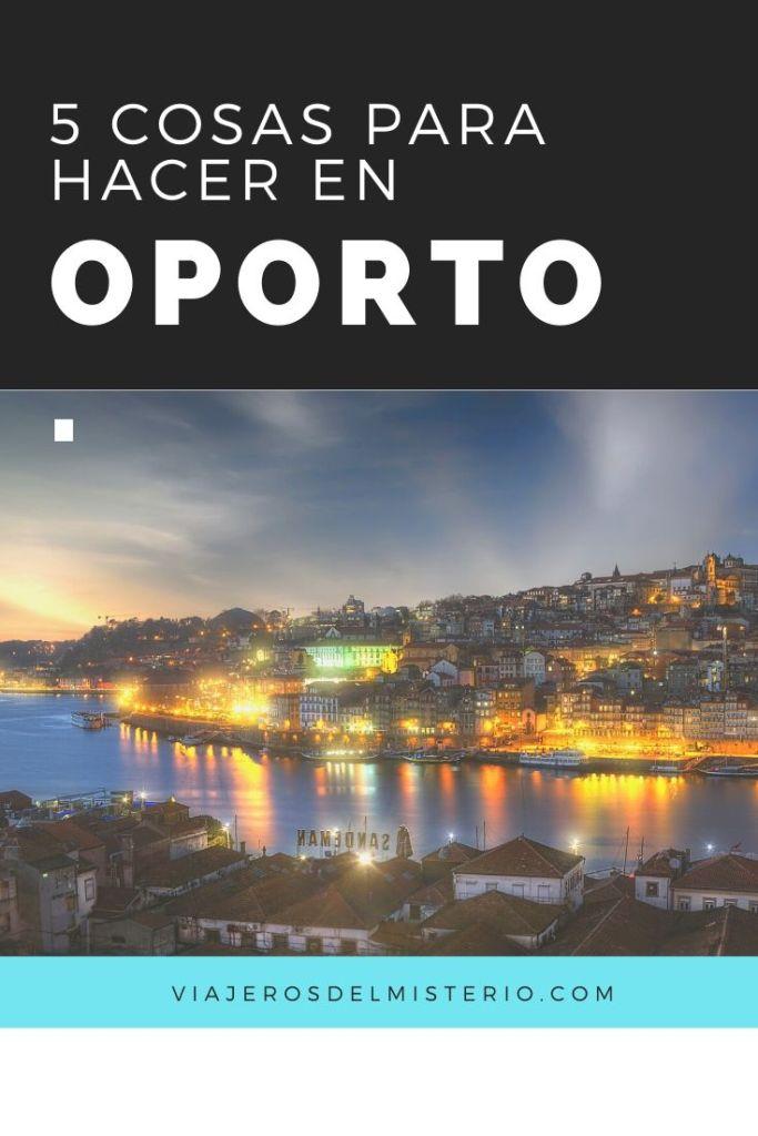 Cosas para hacer en Oporto