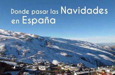 donde pasar las navidades en España