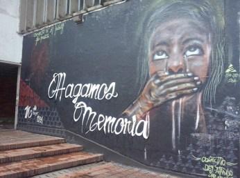 La última vez que la policía entró en la nacional dejó muchos muertos y desaparecidos. Este grafiti me parece desgarrador... ¡Hagamos memoria! Nunca hay que olvidar. (Foto: Jorge Curiel Yuste)