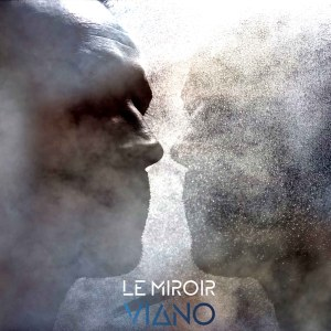 Le miroir single viano
