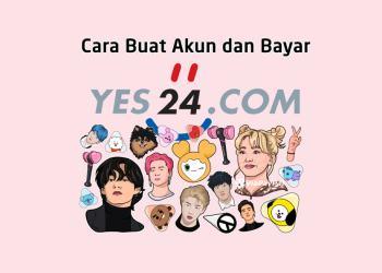 Cara Buat Akun Yes24 dan Cara Bayar di Yes24 Korea Tanpa Kartu Kredit