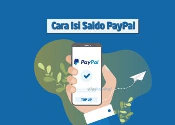 Cara Mudah Top Up dan Isi Saldo PayPal