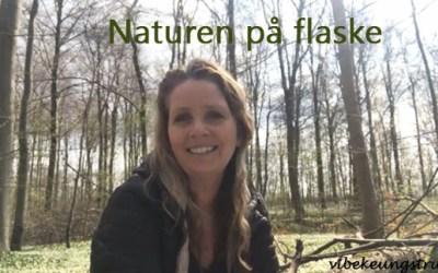 Naturen på flaske