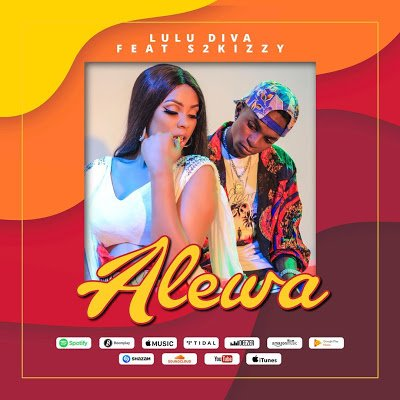 Lulu Diva ft S2Kizzy – Alewa Mp3