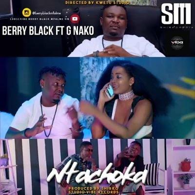 AUDIO: Berry Black Ft. G Nako - Ntachoka | DOWNLOAD MP3