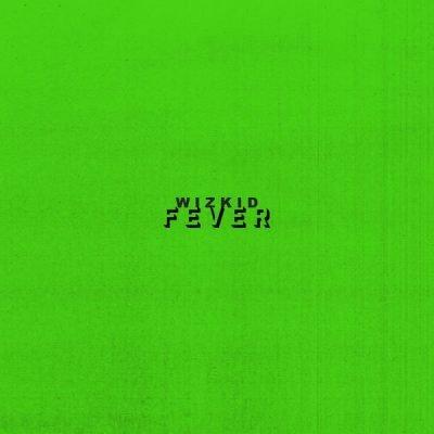 Wizkid – Fever Mp3