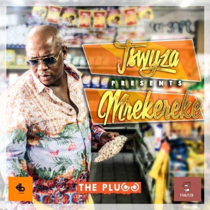 Tswyza – Mrekereke Mp3 Download