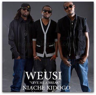 Weusi - Niache Kidogo   DOWNLOAD MP3