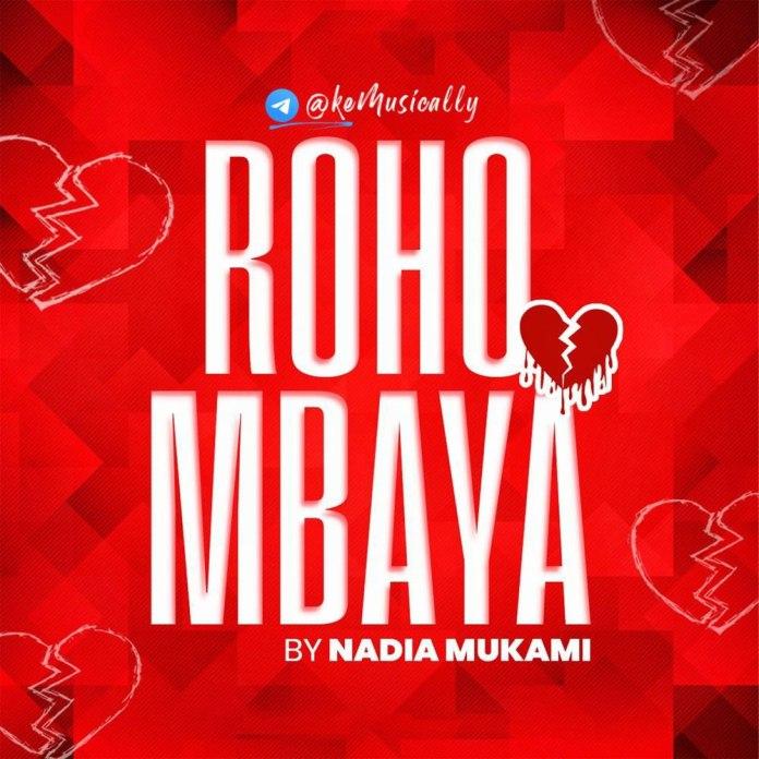Nadia Mukami - Roho Mbaya Mp3 Download