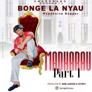 Download | Bonge La Nyau – Madharau Part 1 Mp3 Audio