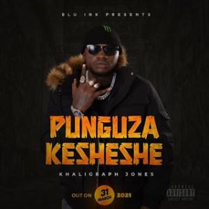 Download   Khaligraph Jones - Punguza Kesheshe Mp3 Audio