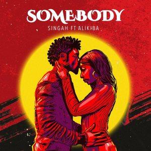 Download | Singah Ft. Alikiba - Somebody Mp3 Audio