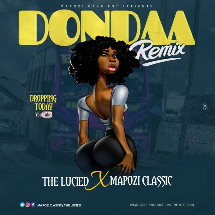 Dondaa Remix Mp3 - The Lucied Ft Mapozi Classic