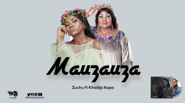 mauzauza mp3 - zuchu ft khadija kopa