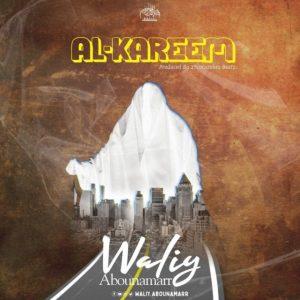 Download | Waliy AbouNamarr – AL-KAREEM Mp3 Audio