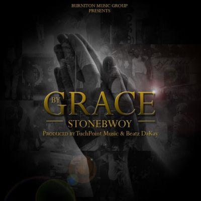 "StoneBwoy – ""By Grace"" (Prod. By Touch Point & Beatz Dakay)"