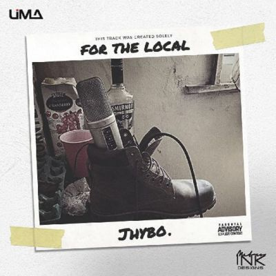 """Jhybo – """"For The Local"""""""