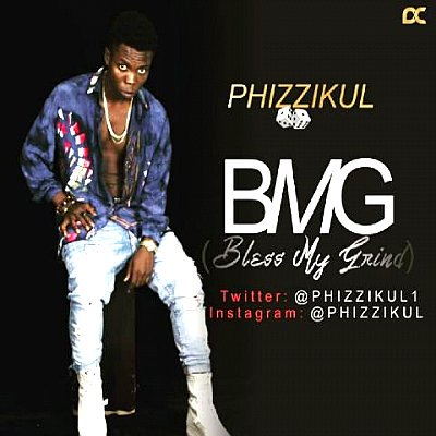 PHIZZIKUL - Bless My grind