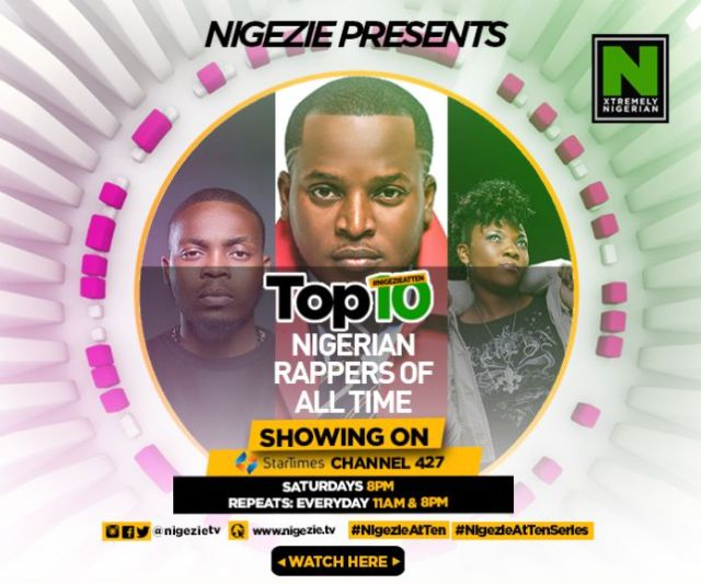 Here Are Nigezie's Top 10 Rap Artistes Of All Time