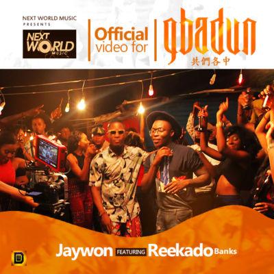 """Jaywon – """"Gbadun"""" ft. Reekado Banks"""