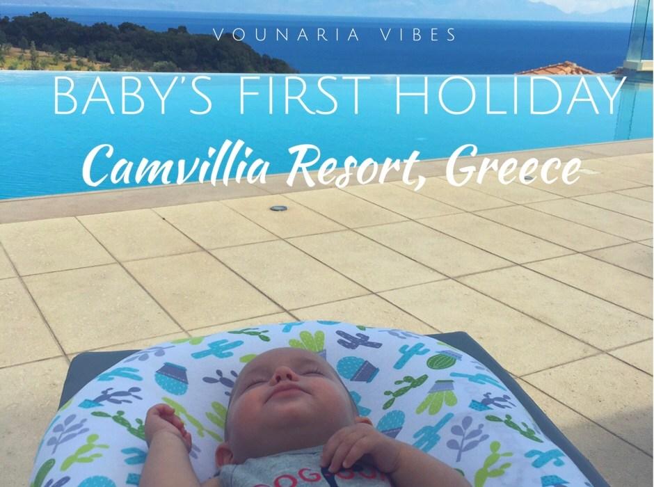 baby first holiday Camvillia Resort Vounaria Greece
