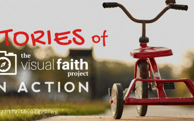 """Stories of """"The Visual Faith Project"""" in Action"""