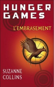 hunger games tome 2 l'embrasement