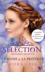 la sélection histoires secrètes la reine la préférée