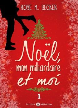 noel,-mon-milliardaire-et-moi,-tome-1-702210-250-400