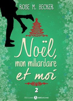 noel,-mon-milliardaire-et-moi,-tome-2-699289-250-400