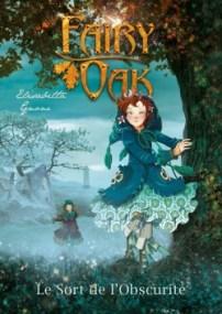 fairy oak tome 2 le sort de l'obscurité