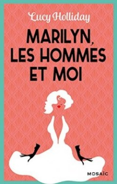libby lomax tome 2 marilyn les hommes et moi