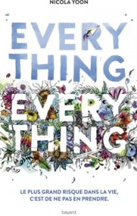 everything everything nicola yoon bayard jeunesse