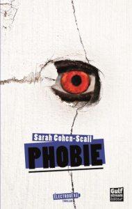 phobie de sarah cohen scali collection életrogène