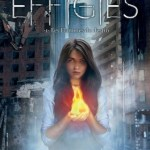 the effigies tome 1 fate of flames